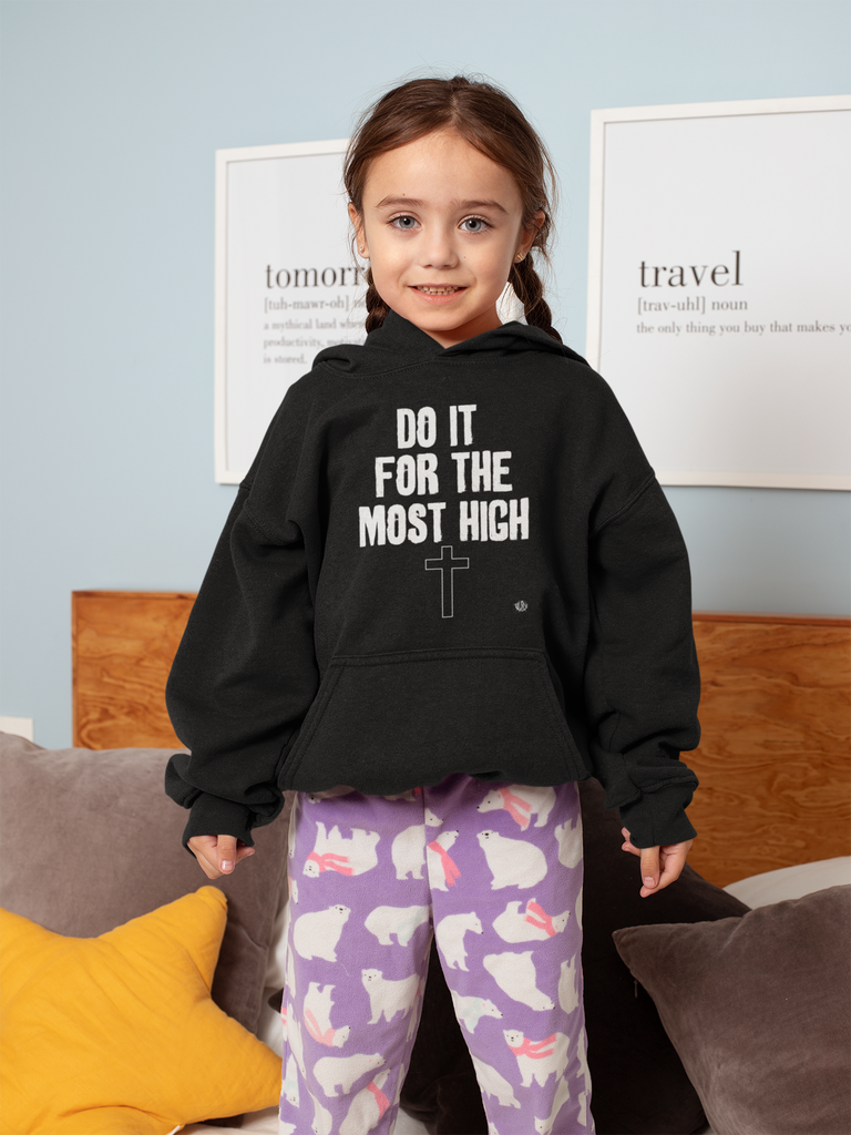 Do It For The Most High - Toddler Fleece Hoodie