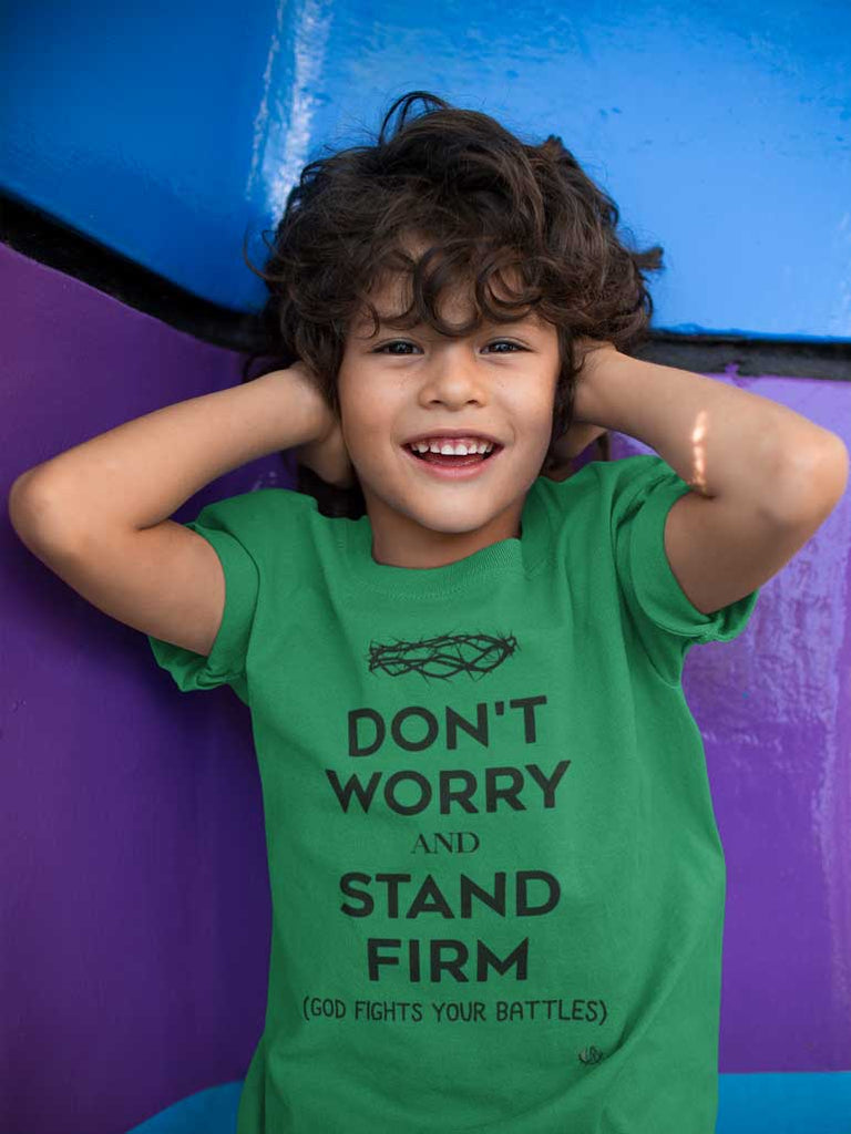 Don't Worry, Stand Firm - Youth T-Shirt