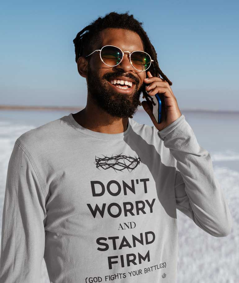 Don't Worry, Stand Firm - Men's Long Sleeve Shirt
