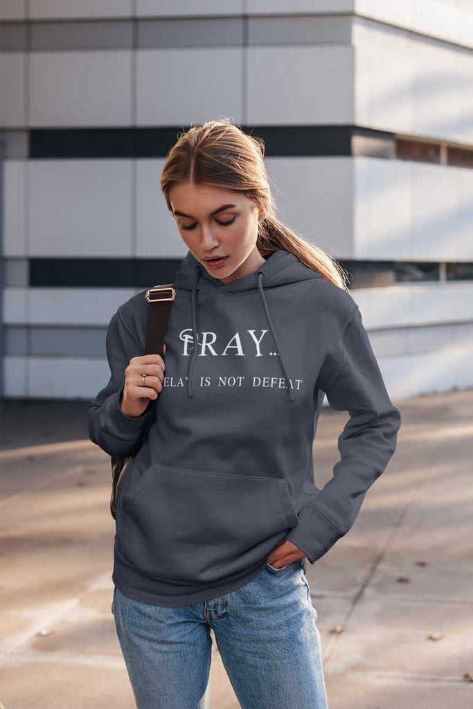 Pray Delay - Ladies' Pullover Hoodie