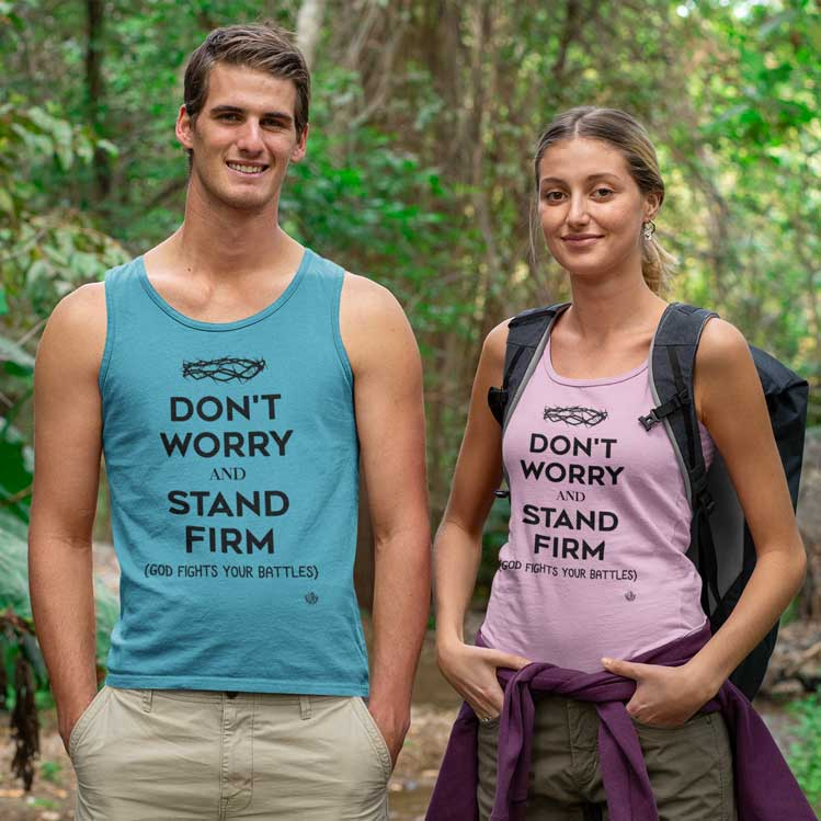 Don't Worry, Stand Firm - Men's Unisex Tank