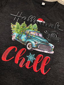 Hallmark And Chill Christmas T-Shirt - The Audacious Boutique