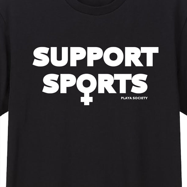 Support Women's Sports T-shirt