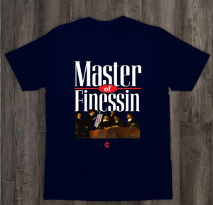 MASTER OF FINESSIN