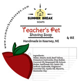 Teacher's Pet Shaving Soap (Original Base)