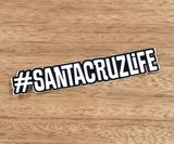 #santacruzlife Hashtag Sticker