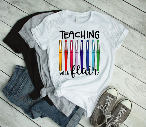 Teacher with Flair Teacher's T-Shirt
