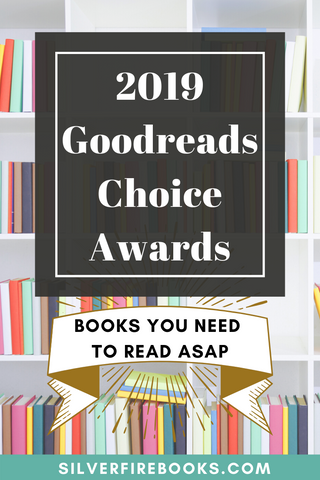 2019 Goodreads Choice Awards Books You Need to Read ASAP