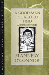 Book Cover: A Good Man is Hard to Find by Flannery O'Connor