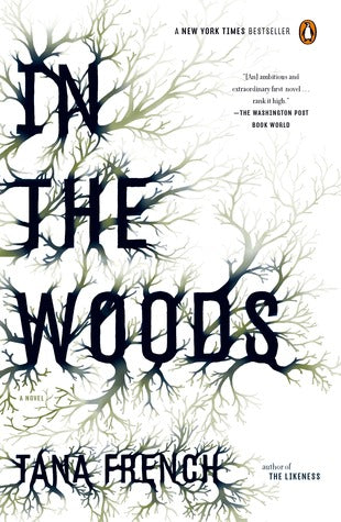 In the Woods by Tana French book cover