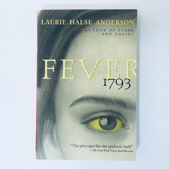 Paperback book: Fever 1793 by Laurie Halse Anderson