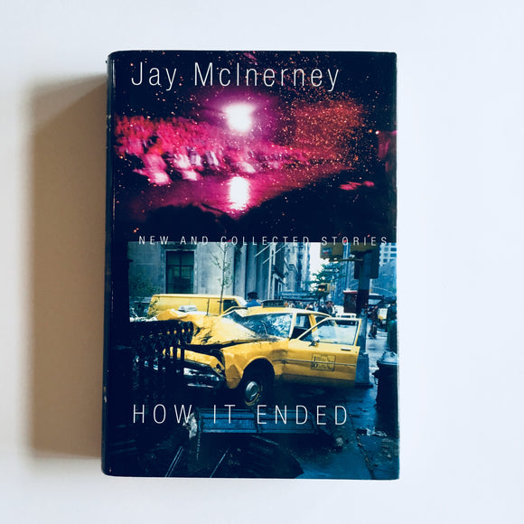 Hardcover book: How It Ended (Stories) by Jay McInerney