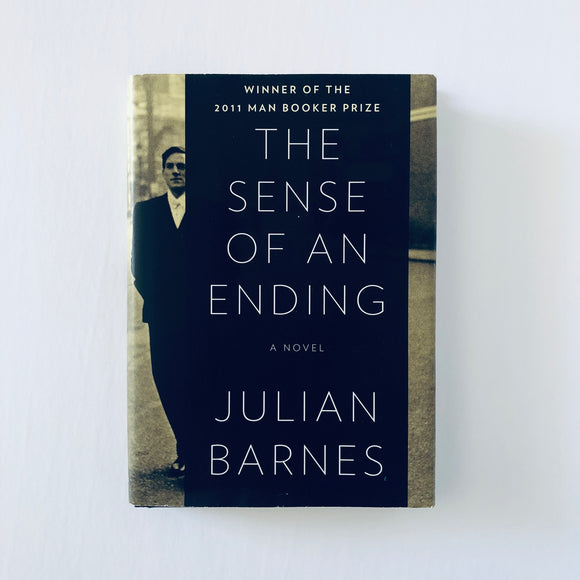 Hardcover book: The Sense of an Ending by Julian Barnes