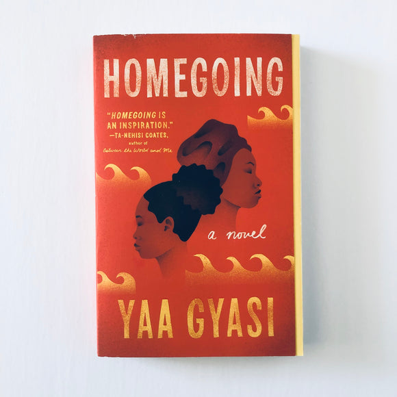 Paperback book: Homegoing by Yaa Gyasi