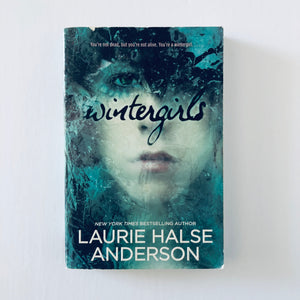 Paperback book: Wintergirls by Laurie Halse Anderson
