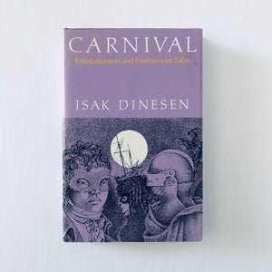 Hardcover book: Carnival by Isak Dinesen