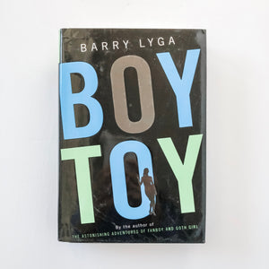 Hardcover book: Boy Toy by Barry Lyga