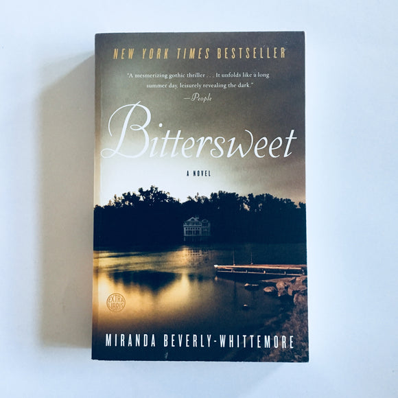 Paperback book: Bittersweet by Miranda Beverly-Whittemore