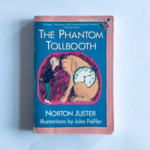 Paperback book: The Phantom Tollbooth by Norton Juster
