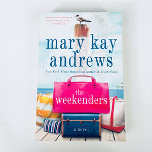 Paperback book: The Weekenders by Mary Kay Andrews