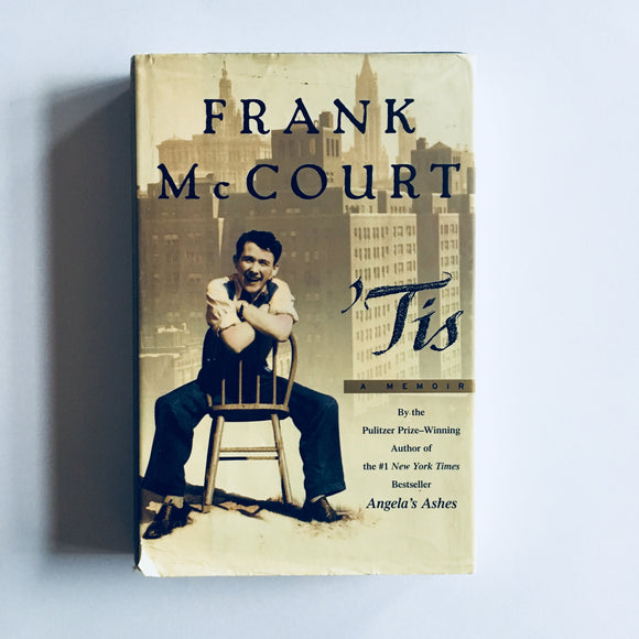 Hardcover book: 'Tis by Frank McCourt