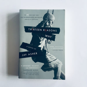 Paperback book: Thirteen Reasons Why by Jay Asher