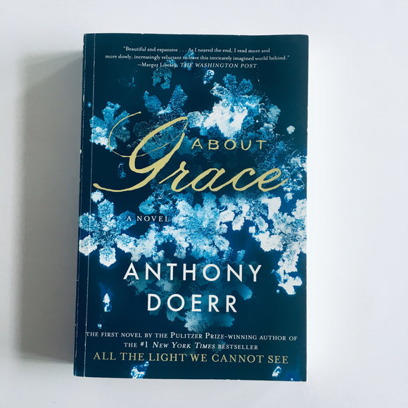 Paperback book: About Grace by Anthony Doerr