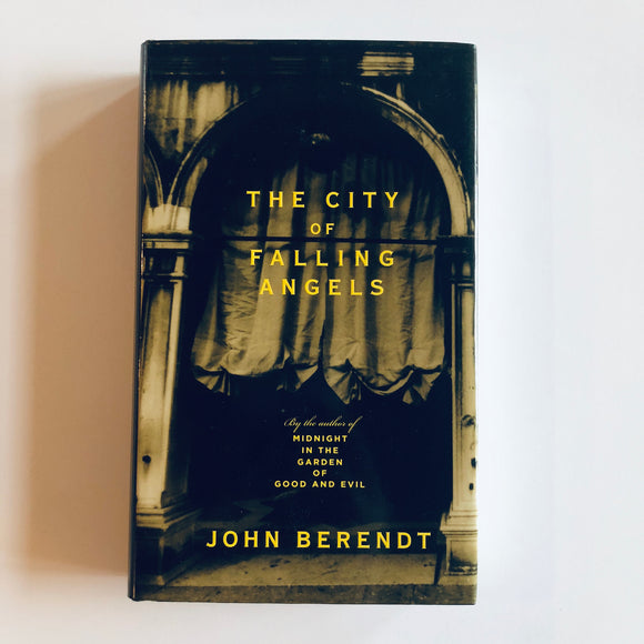 Hardcover book: The City of Falling Angels by John Berendt