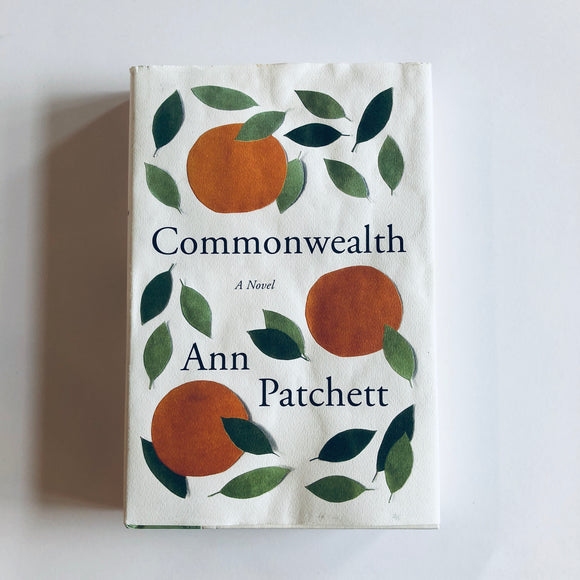 Hardcover book: Commonwealth by Ann Patchett