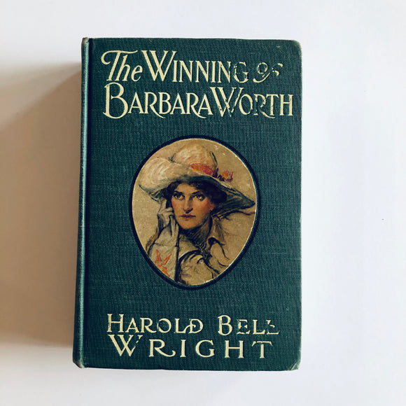 Hardcover book: The Winning of Barbara Worth by Harold Bell Wright