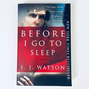 Paperback book: Before I Go to Sleep by S.J. Watson