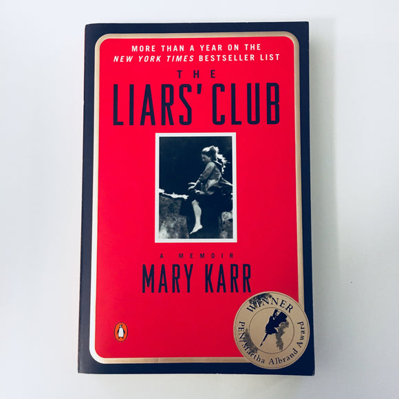 Paperback book: The Liars' Club by Mary Karr
