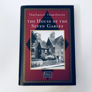 Hardcover book: The House of the Seven Gables by Nathaniel Hawthorne