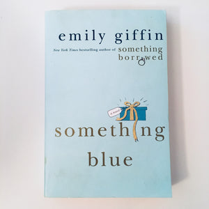 Paperback book: Something Blue by Emily Giffin