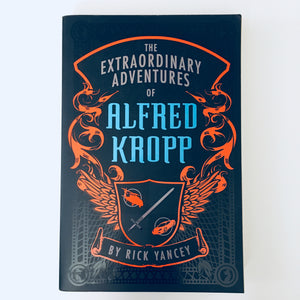 Paperback book: The Extraordinary Adventures of Alfred Kropp by Rick Yancey