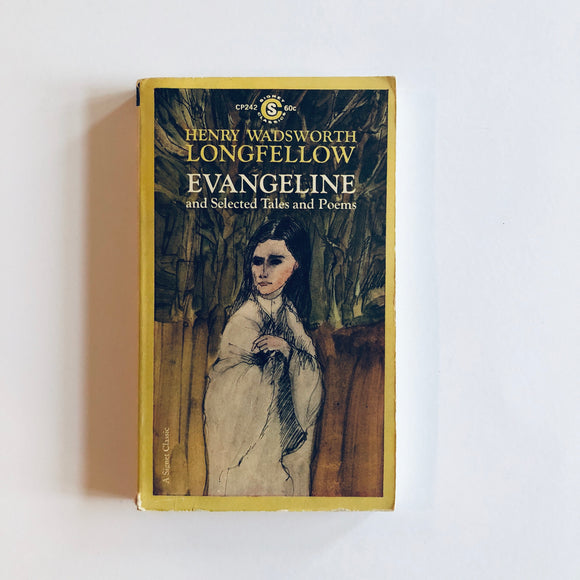 Paperback book: Evangeline & Selected Tales & Poems by Henry Wadsworth Longfellow