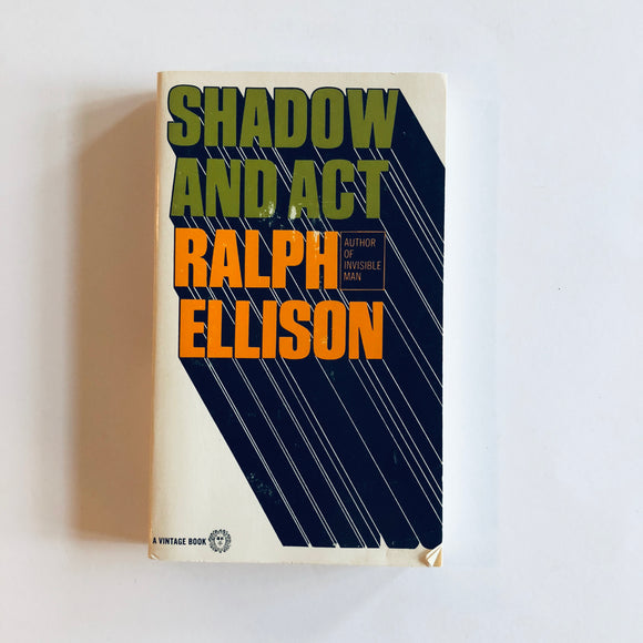 Paperback book: Shadow and Act by Ralph Ellison