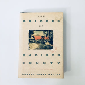 Hardcover book: The Bridges of Madison County by Robert James Waller