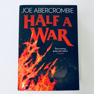 Hardcover book: Half a War by Joe Abercrombie