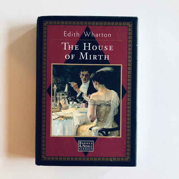 Hardcover book: The House of Mirth by Edith Wharton