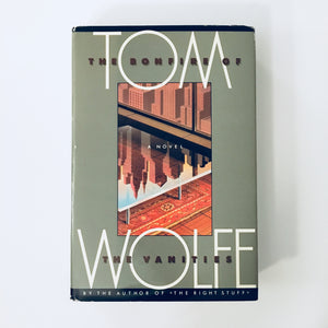 Hardcover book: The Bonfire of the Vanities by Tom Wolfe