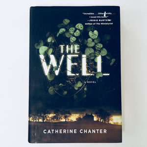 Hardcover book: The Well by Catherine Chanter