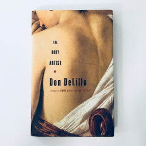 Hardcover book: The Body Artist by Don DeLillo