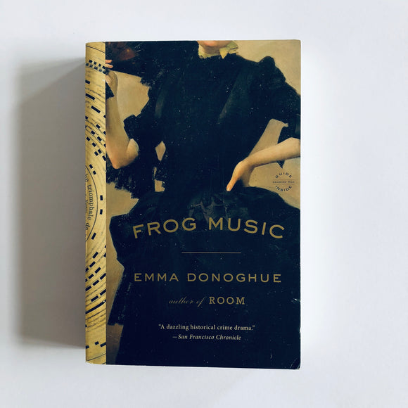 Paperback book: Frog Music by Emma Donoghue