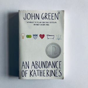 Paperback book: An Abundance of Katherines by John Green