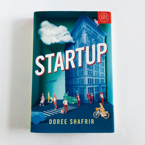 Hardcover book: Startup by Doree Shafrir
