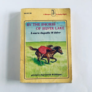 Paperback book: By the Shores of Silver Lake by Laura Ingalls Wilder