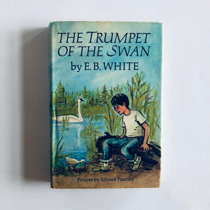 Hardcover book: The Trumpet of the Swan by E.B. White