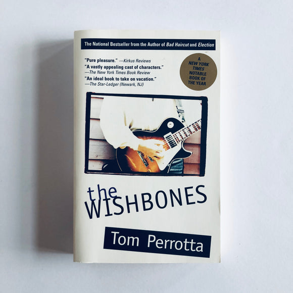 Paperback book: The Wishbones by Tom Perrotta
