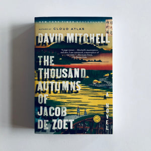 Paperback book: The Thousand Autumns of Jacob de Zoet by David Mitchell